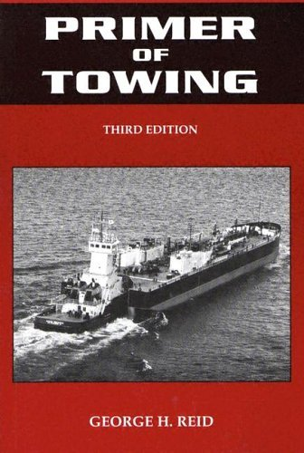 George H. Reid Primer Of Towing 0003 Edition;