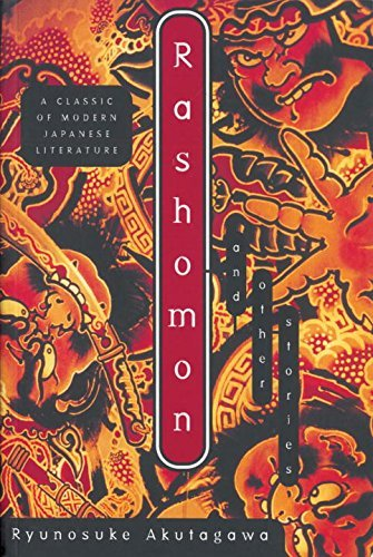 Ryunosuke Akutagawa Rashomon And Other Stories