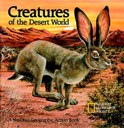 National Geographic Society Pop Up Creatures Of The Desert World