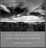 Ansel Adams Grand Canyon And The Southwest The