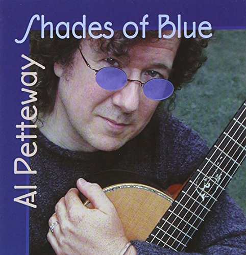 Al Petteway Shades Of Blue