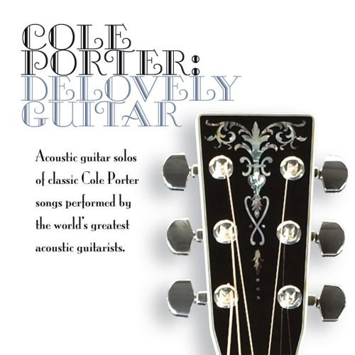 Cole Porter Delovely Guitar Cole Porter Delovely Guitar