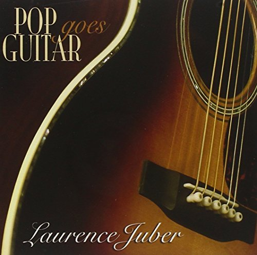 Laurence Juber Pop Goes Guitar