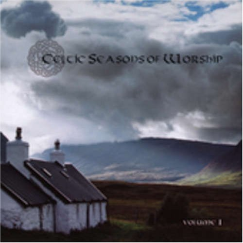 Celtic Season Of Worship Vol. 1 Celtic Season Of Worshi