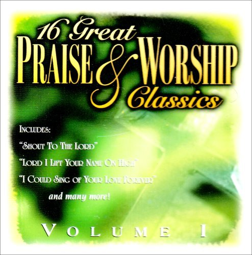 16 Great Praise & Worship Clas 16 Great Praise & Worship Clas