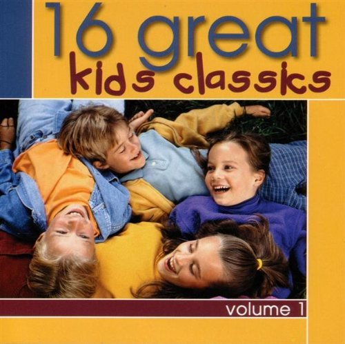 16 Great Kids Classics 16 Great Kids Classics