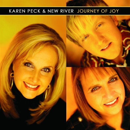 Karen & New River Peck Journey Of Joy