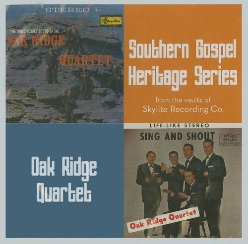 Oak Ridge Quartet Sing & Shout Solid Gospel Soun
