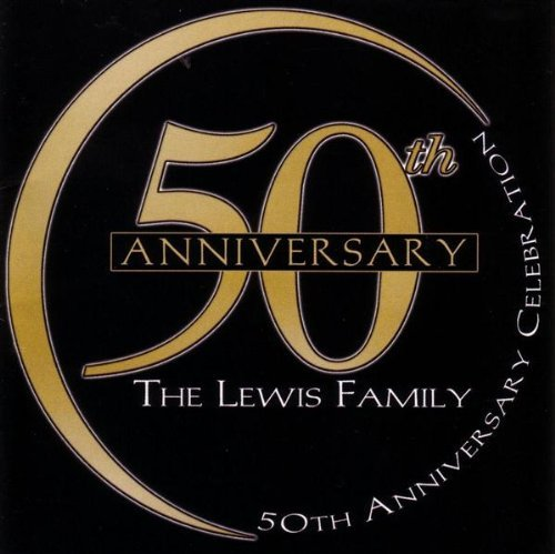 Lewis Family 50th Anniversary Celebration