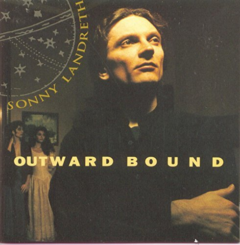 Sonny Landreth Outward Bound