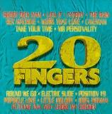 20 Fingers Compilation 20 Fingers Compilation Explicit Version