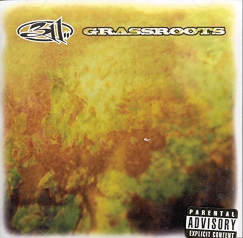 311 Grassroots Explicit Version