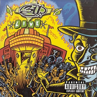 311 Live! Explicit Version Hdcd