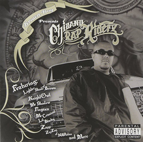 Brown Boy Chicano Rap Riderz Explicit Version