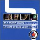 Dj Mark Lewis Vol. 1 Taste Of Logic