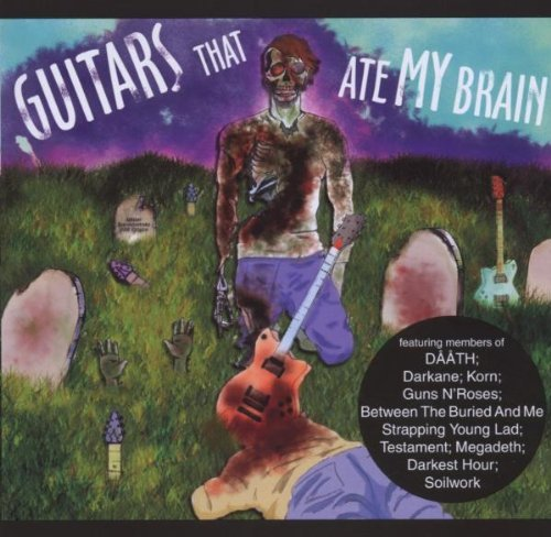 Guitars That Ate My Brain Guitars That Ate My Brain