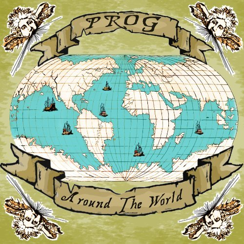 Prog Around The World Prog Around The World