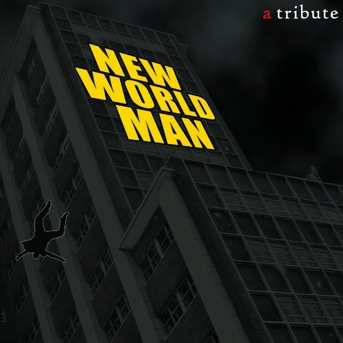 New World Man A Tribute To Ru New World Man A Tribute To Ru T T Rush