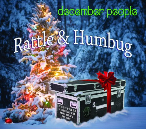 December People Rattle & Humbug