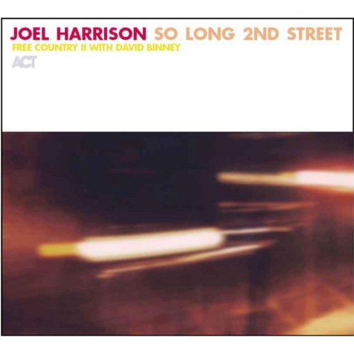 Joel Harrison So Long 2nd Street
