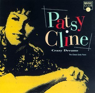 Patsy Cline Crazy Dreams