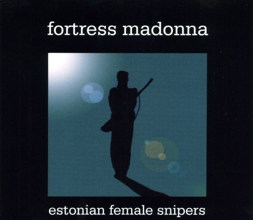 Fortress Madonna Estonian Female Snipers Ep