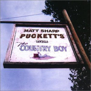 Matt Sharp Puckett's Versus The Country B