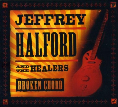 Jeffrey & The Healers Halford Broken Chord