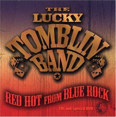 Lucky Band Tomblin Red Hot From Blue Rock Incl. DVD