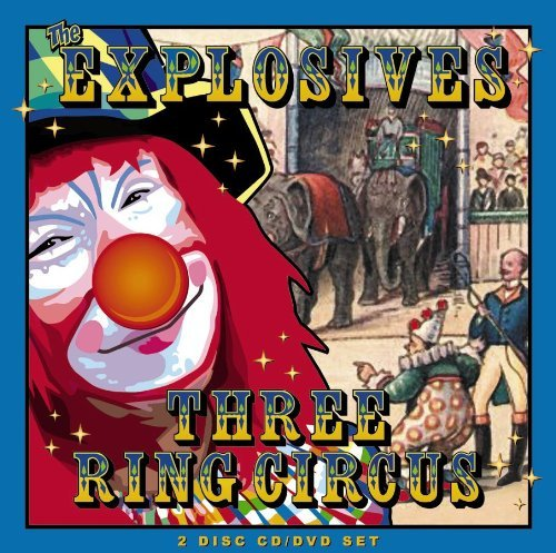 Explosives Three Ring Circus Incl. DVD