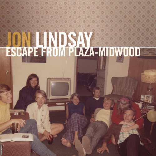 Jon Lindsay Escape From Plaza Midwood