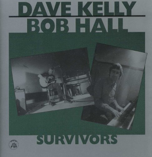 Dave & Bob Hall Kelly Survivors