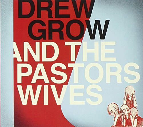 Drew & The Pastors Wives Grow Drew Grow & The Pastors Wives