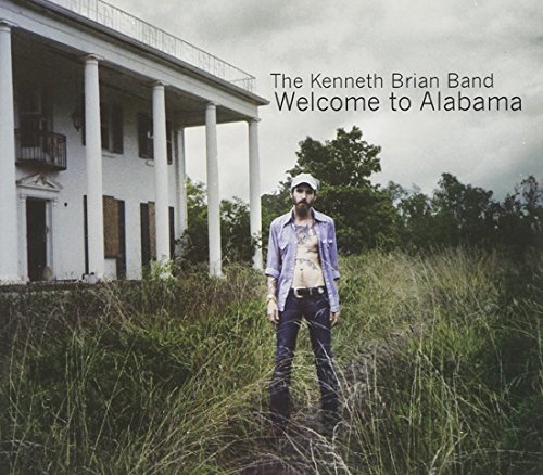Kenneth Brian Band Welcome To Alabama