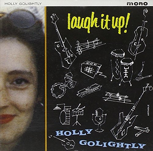 Holly Golightly Laugh It Up Import Gbr