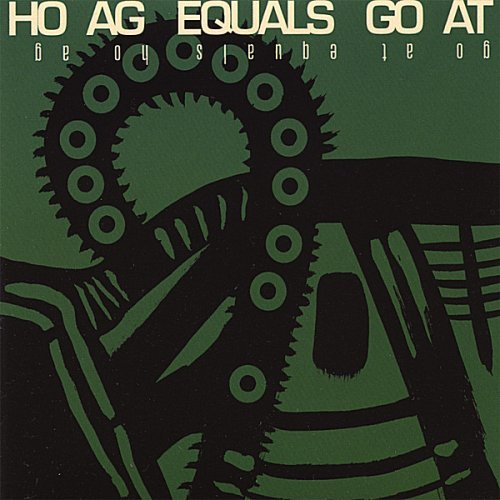 Ho Ag Ho Ag Equals Go At
