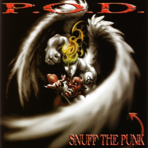 P.O.D. Snuff The Punk