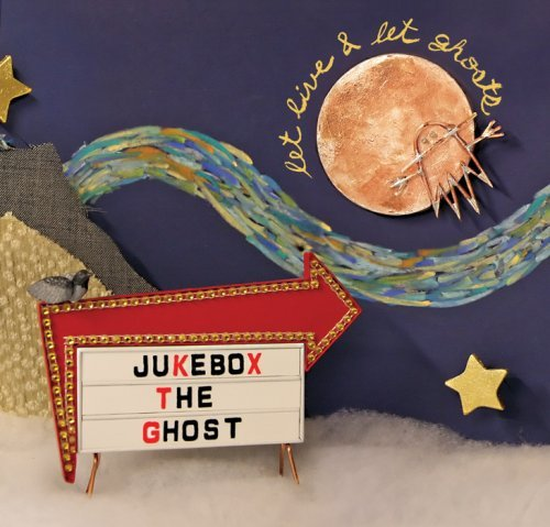 Jukebox The Ghost Let Live & Let Ghosts