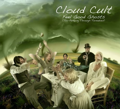 Cloud Cult Feel Good Ghosts (tea Partying