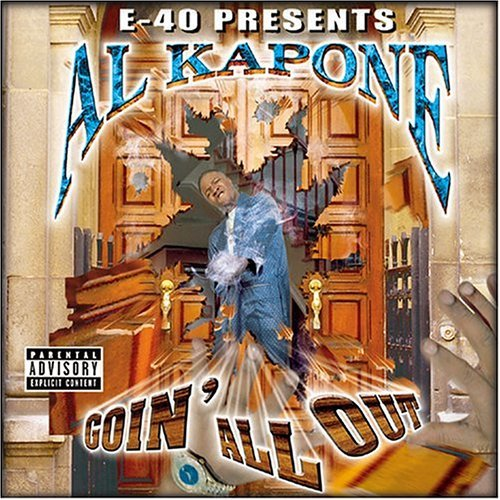 Al Kapone Goin' All Out Explicit Version