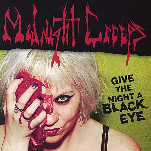 Midnight Creeps Give The Night A Black Eye