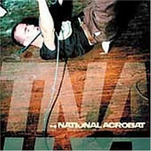 National Acrobat Tna Complete Recordings