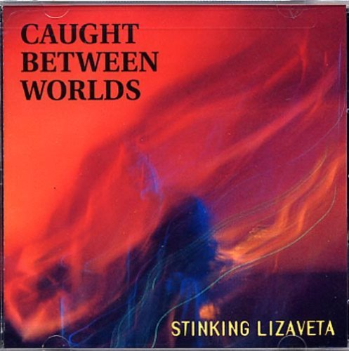 Stinking Lizaveta Caught Between Worlds