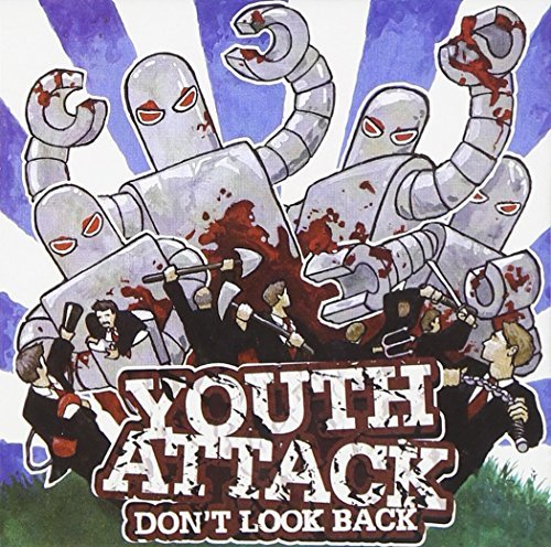 Youth Attack Dont Look Back