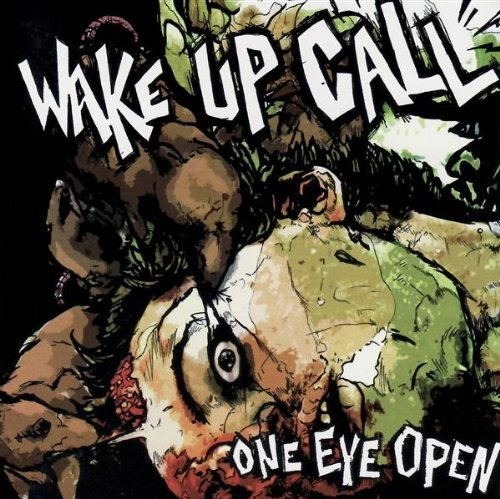 Wake Up Call One Eye Open