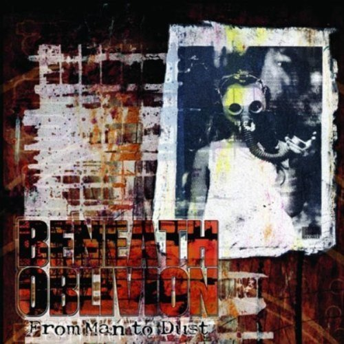 Beneath Oblivion From Man To Dust Digipak