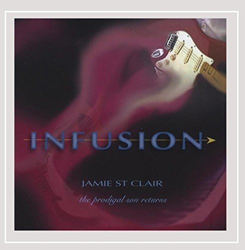 Jamie St. Clair Infusion The Prodigal Son Ret