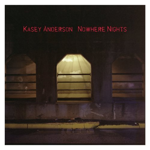 Anderson Kasey Nowhere Nights