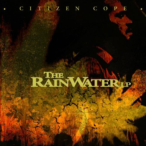 Citizen Cope Rainwater Lp