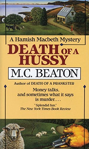 M. C. Beaton Death Of A Hussy